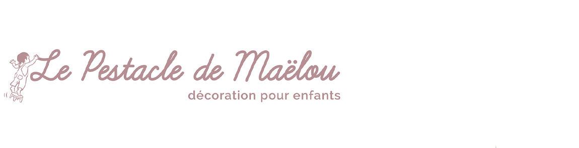 Le Pestacle de Maëlou